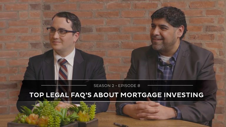 Season 2 Episode 8 – Top Legal FAQ's About Mortgage Investing