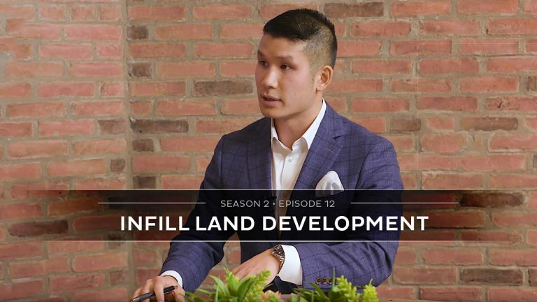 Season 2 Episode 12 – Infill Land Development