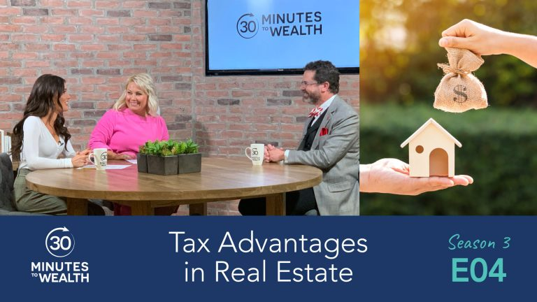 Season 3 Episode 4 – Tax Advantages in Real Estate