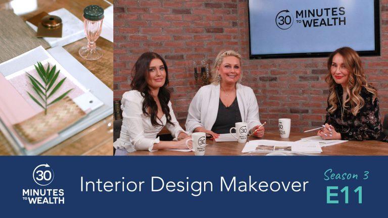 Season 3 Episode 11 – Interior Design Makeover with Regina Sturrock