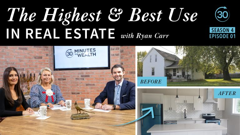 Season 4 Episode 1 – The Highest & Best Use with Ryan Carr