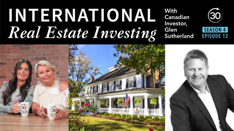 Season 4 Episode 12 - International Real Estate Investing