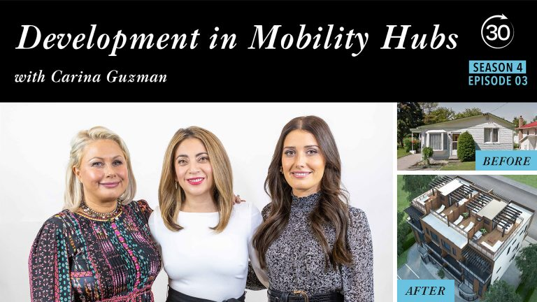 Season 4 Episode 3 – Development in Mobility Hubs with Carina Guzman