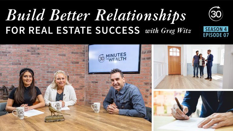 Season 4 Episode 7 - Build Better Relationships for Real Estate Success w/ Greg Witz