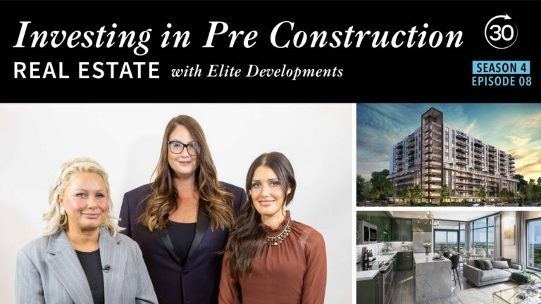 Season 4 Episode 8 - Investing in Pre-Construction Real Estate with Elite Developments
