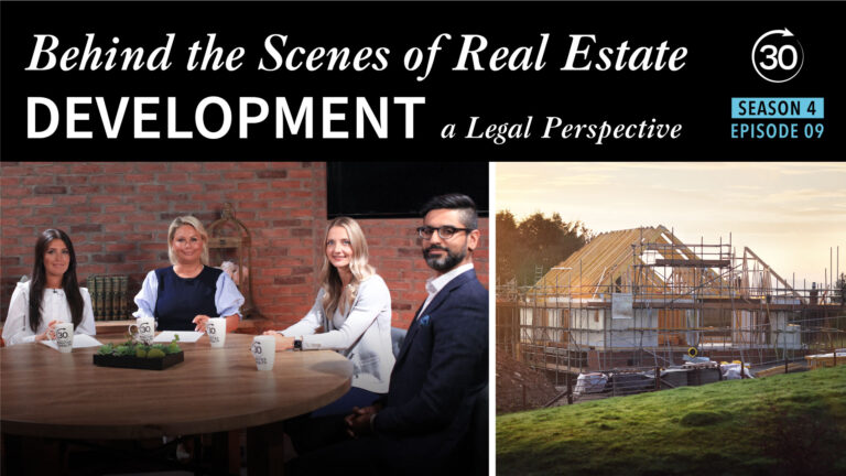 Season 4 Episode 9 - Behind the Scenes of Real Estate Development: A Legal Perspective