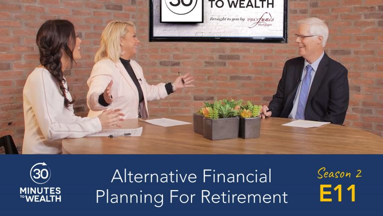 Season 2 Episode 11 – Alternative Financial Planning for Retirement