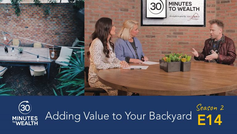 Season 2 Episode 14 – Adding Value to Your Backyard