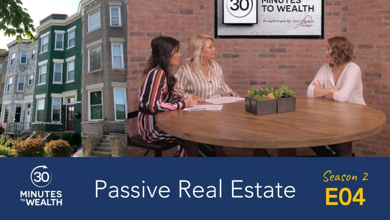 Season 2 Episode 4 – Passive Real Estate Investing