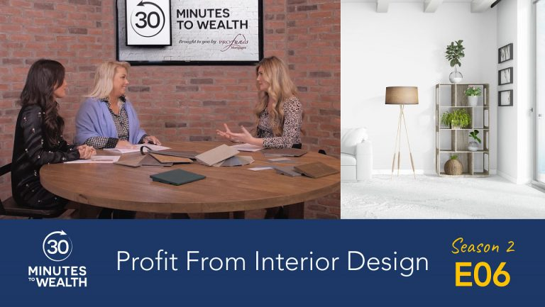 Season 2 Episode 6 – Profit From Interior Design