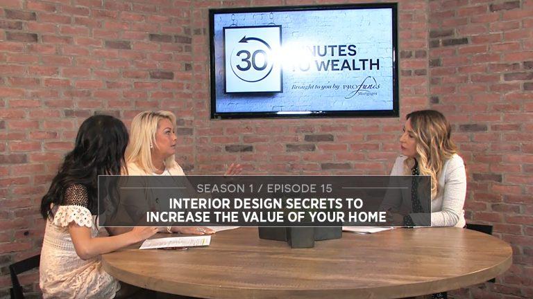 Season 1 Episode 15 - Interior Design Secrets to Increase the Value of Your Home
